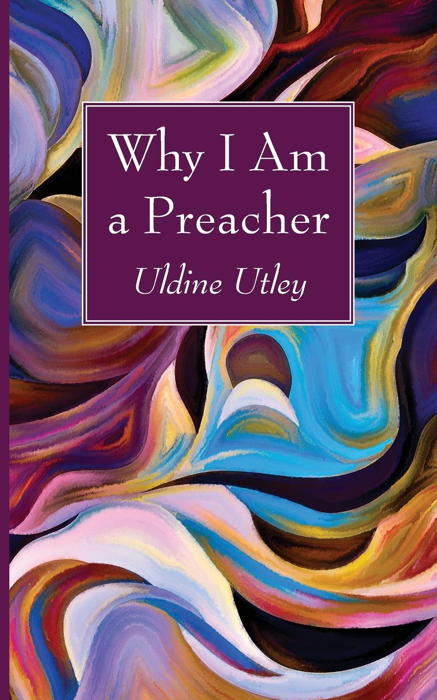 Uldine Utley Why I Am a Preacher jd mcpherson jd mcpherson let the good times roll
