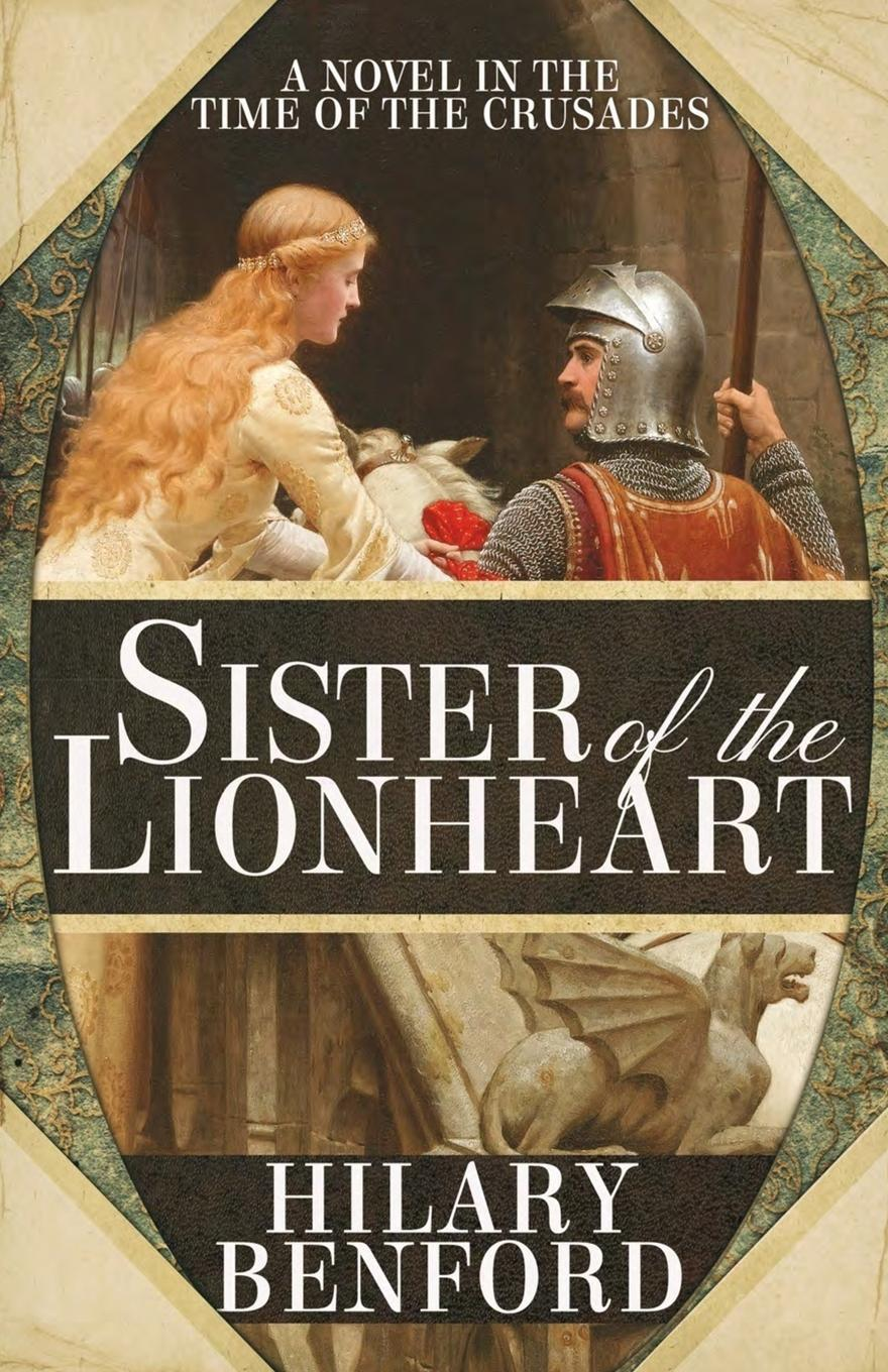 Hilary Benford Sister of the Lionheart отсутствует historical life of joanna of sicily queen of naples vol 2