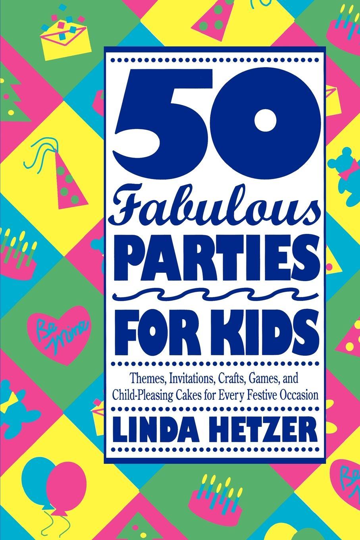 Linda Hetzer 50 Fabulous Parties for Kids 10pcs high quality heart shape aluminium foil balloons for party wedding birthday decoration
