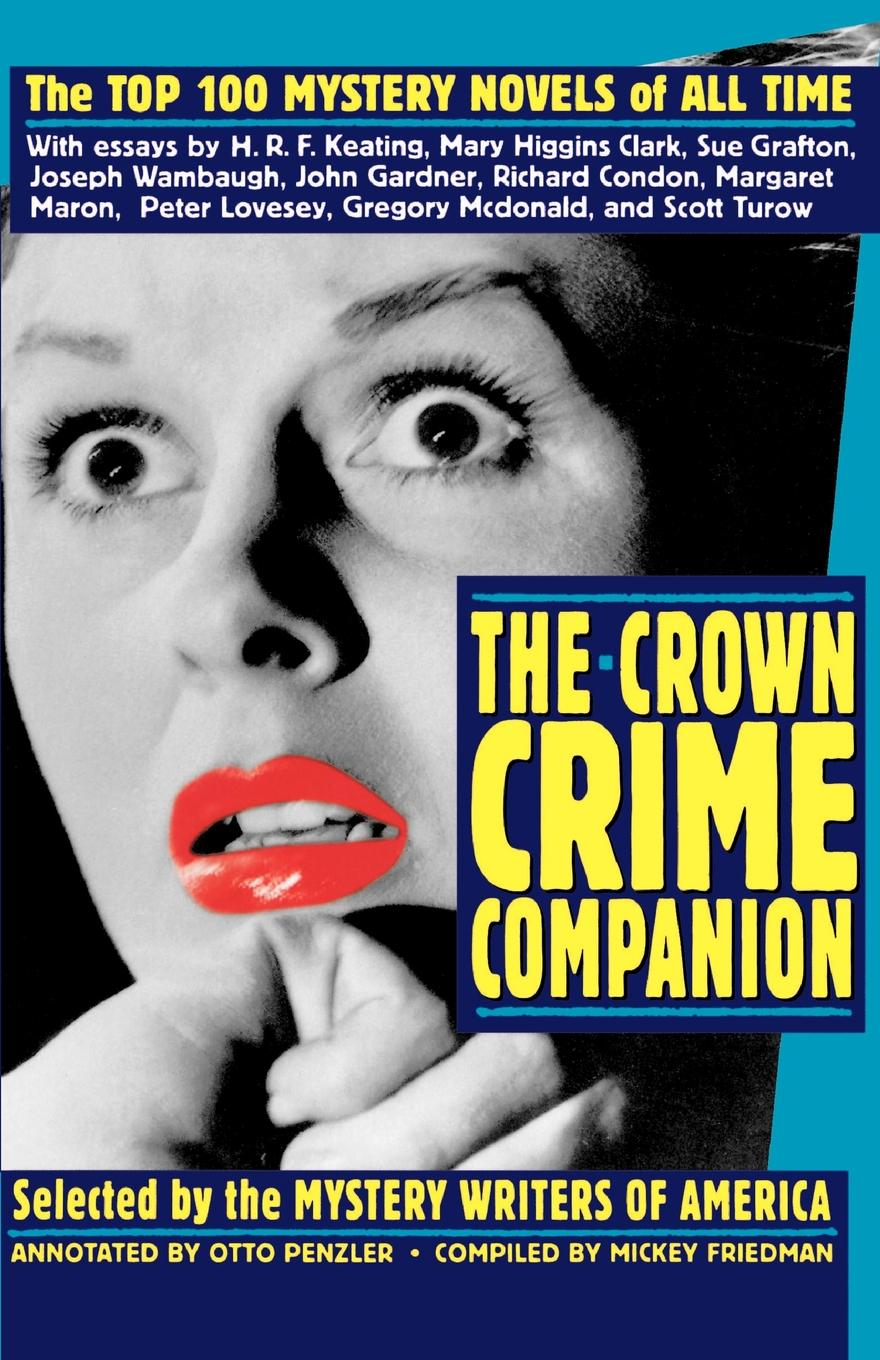 Mystery Writers of America The Crown Crime Companion. The Top 100 Mystery Novels of All Time siobhan vivian the list