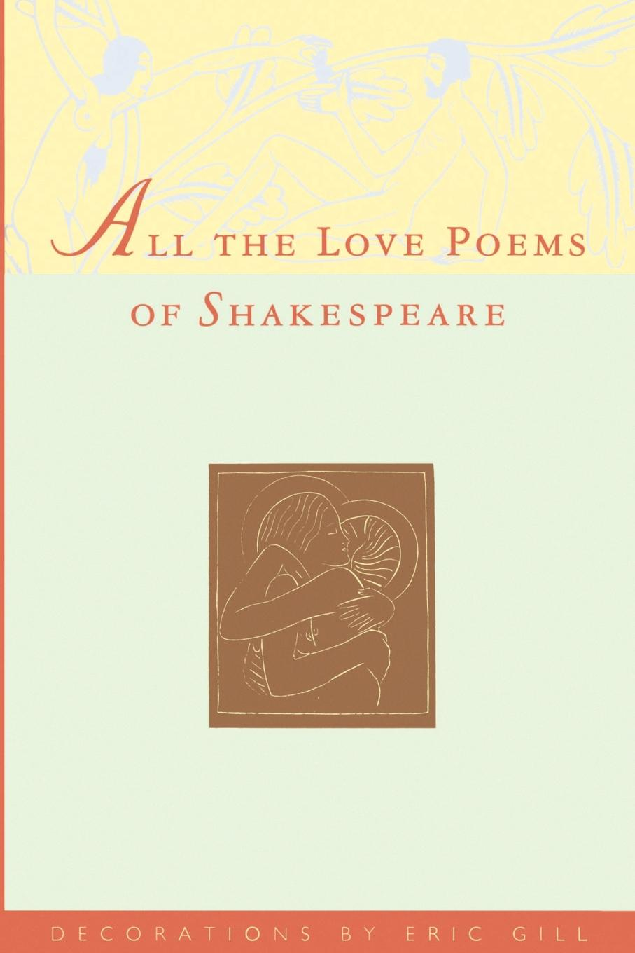 William Shakespeare All the Love Poems of Shakespeare