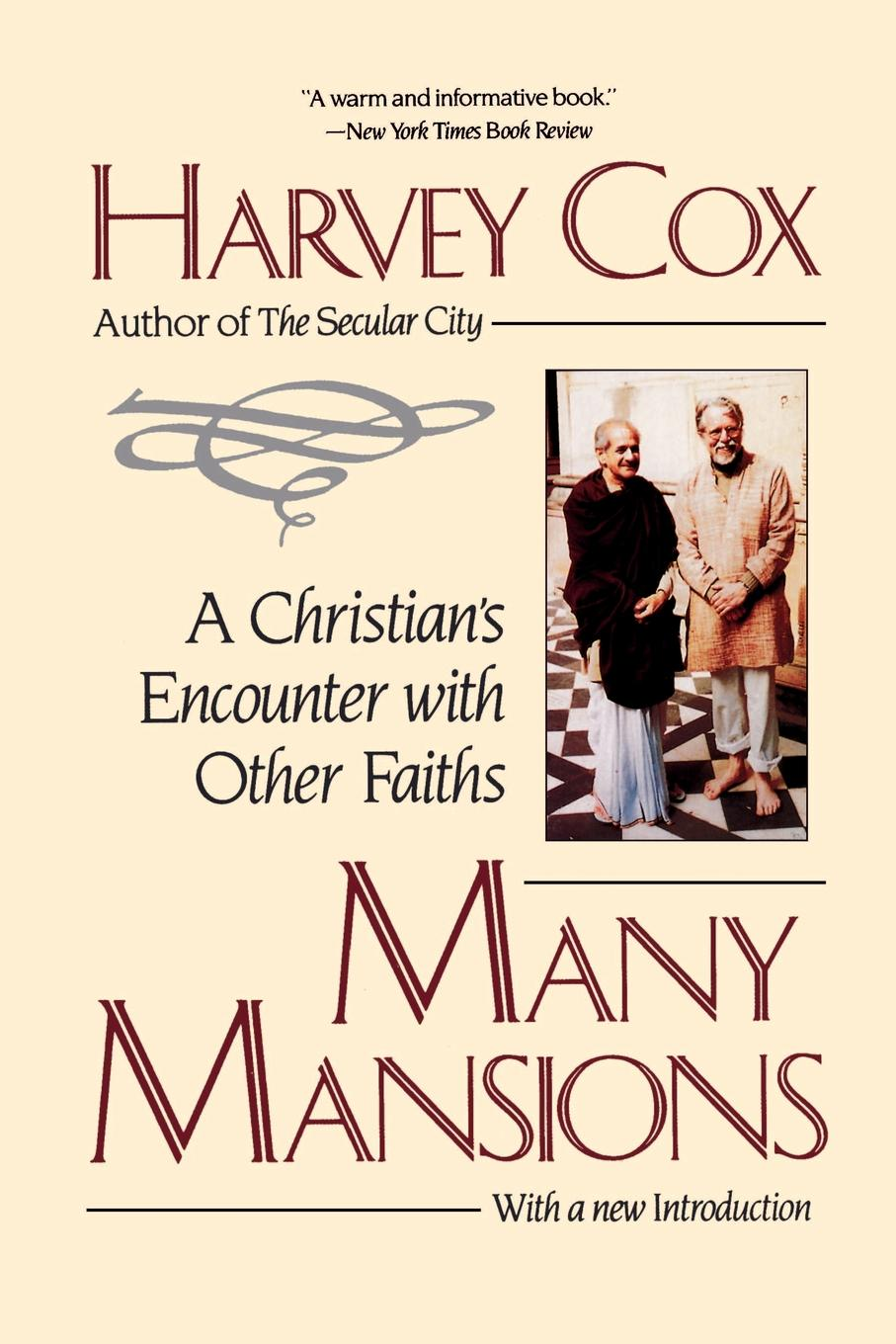 Harvey Cox Many Mansions. A Christian.s Encounter with Other Faiths цена