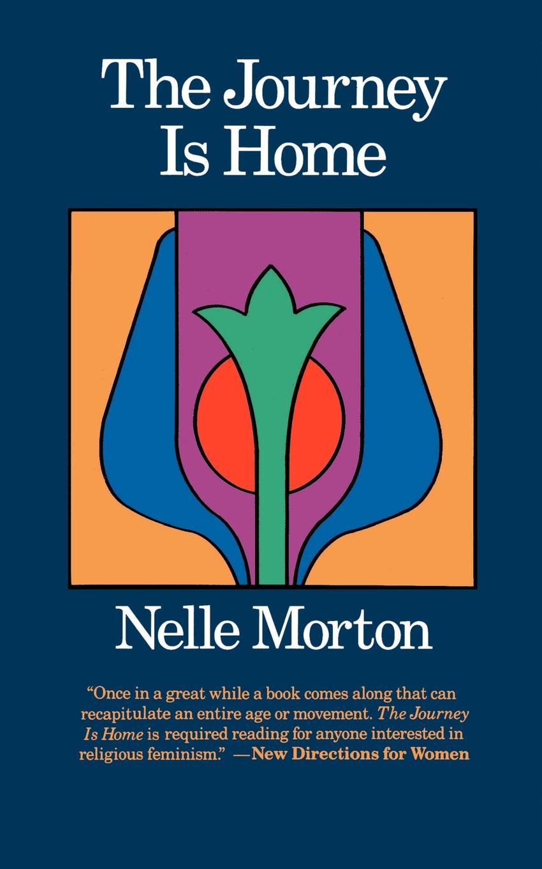 Nelle Morton Journey is Home carl e morton morton s college student dictionary first edition