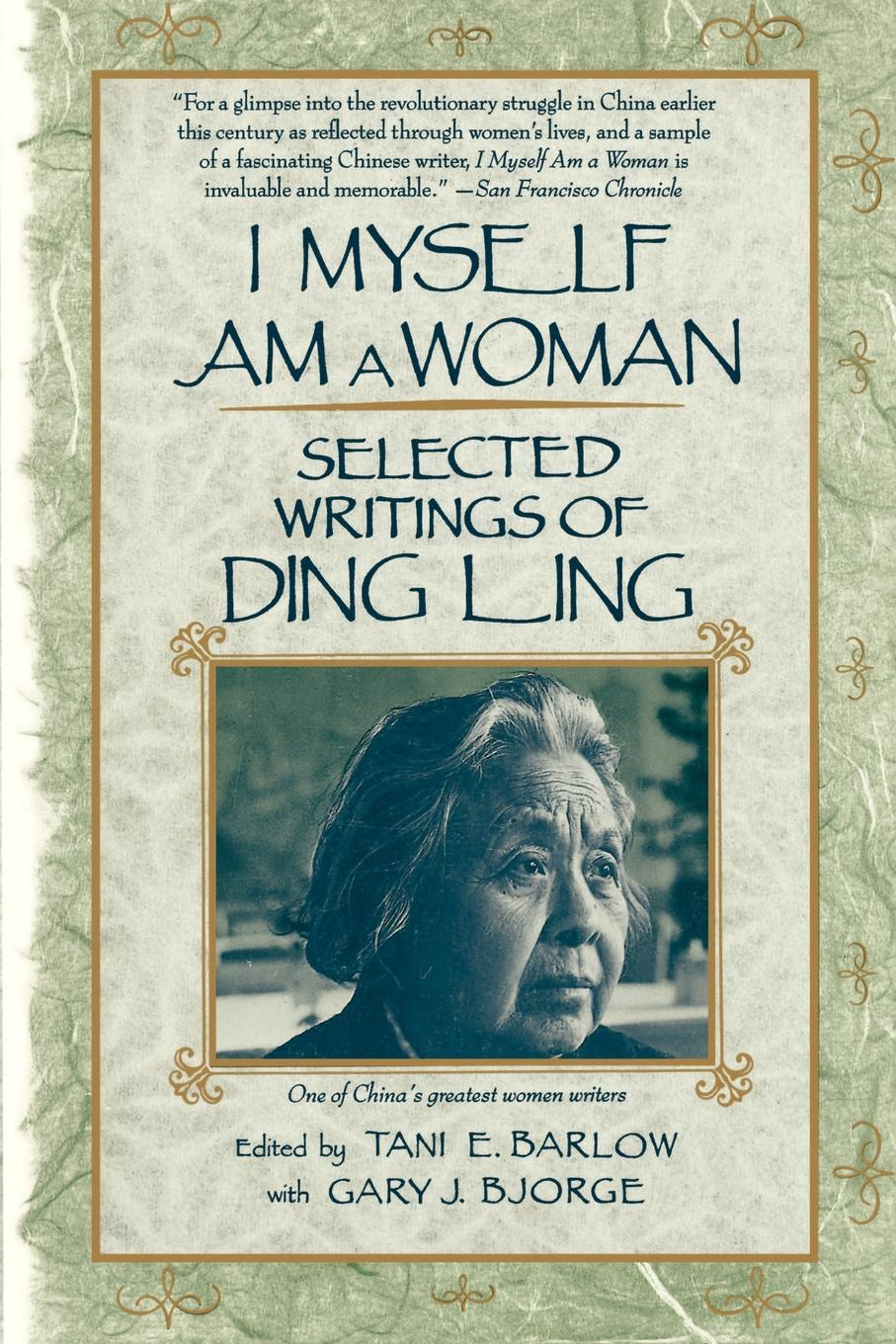 I Myself Am a Woman. Selected Writings of Ding Ling лонгслив dissident