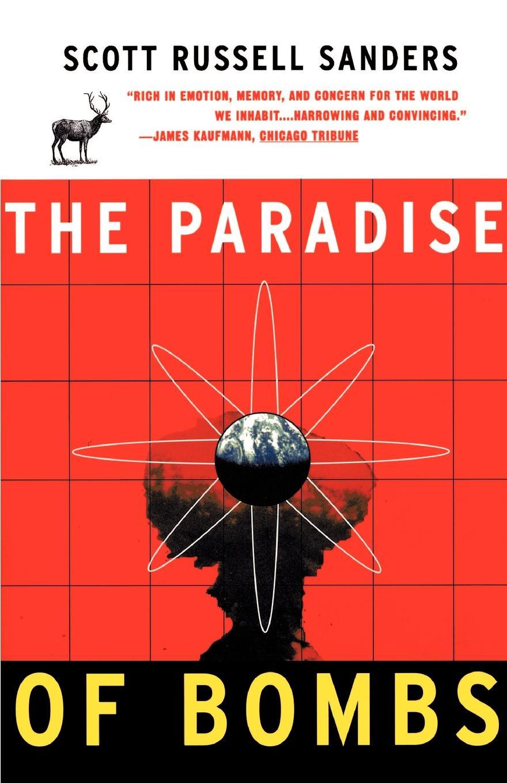 Scott Russell Sanders Paradise of Bombs