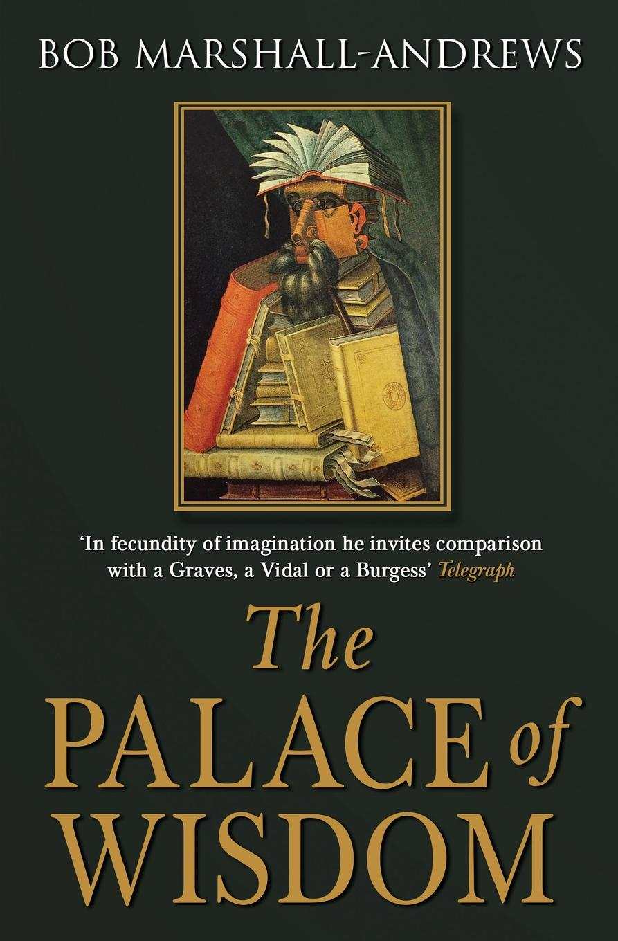 Bob Marshall-Andrews The Palace of Wisdom art and violence in early renaissance florence