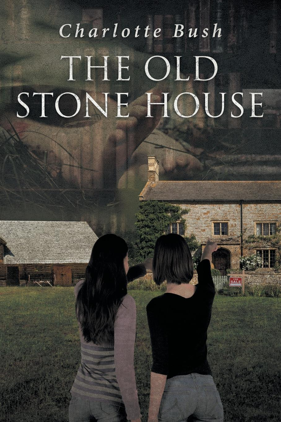 Charlotte Bush The Old Stone House rosy cole a house not made with hands