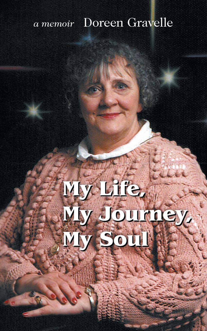Doreen Gravelle My Life, My Journey, My Soul spermbirds me and my people 2 dvd