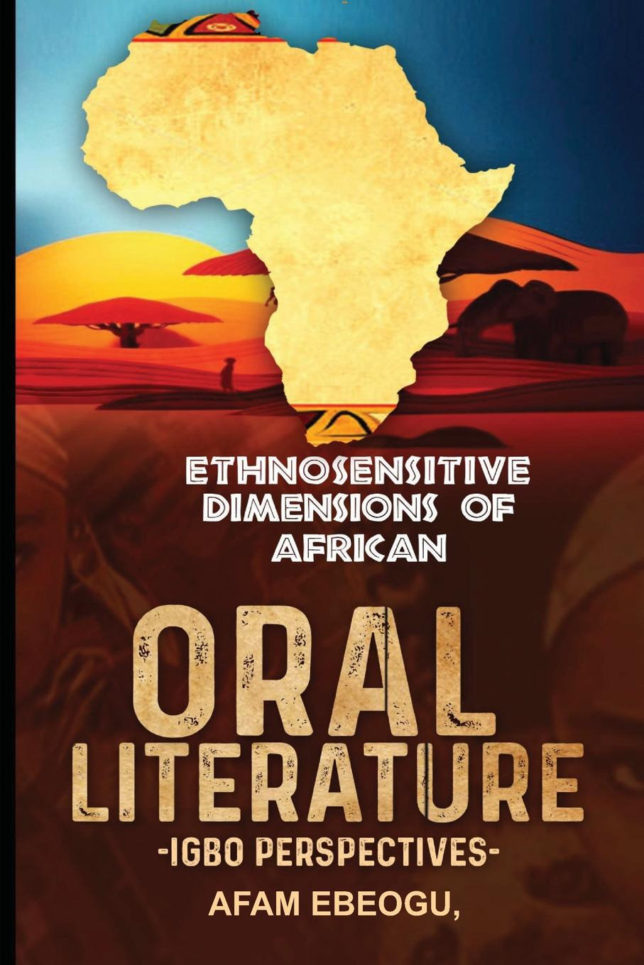 Ethnosensitive Dimensions of African Oral Literature. Igbo Perspectives parmod kumar literature and marginality emerging perspectives in dalit literature