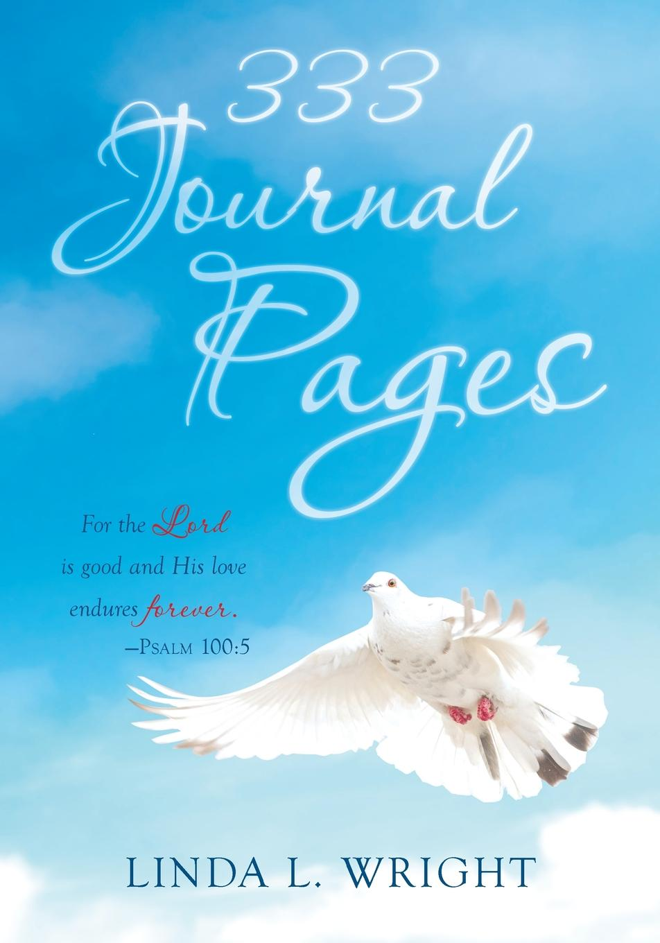 Linda L. Wright 333 Journal Pages hashtagaday a hashtag journal