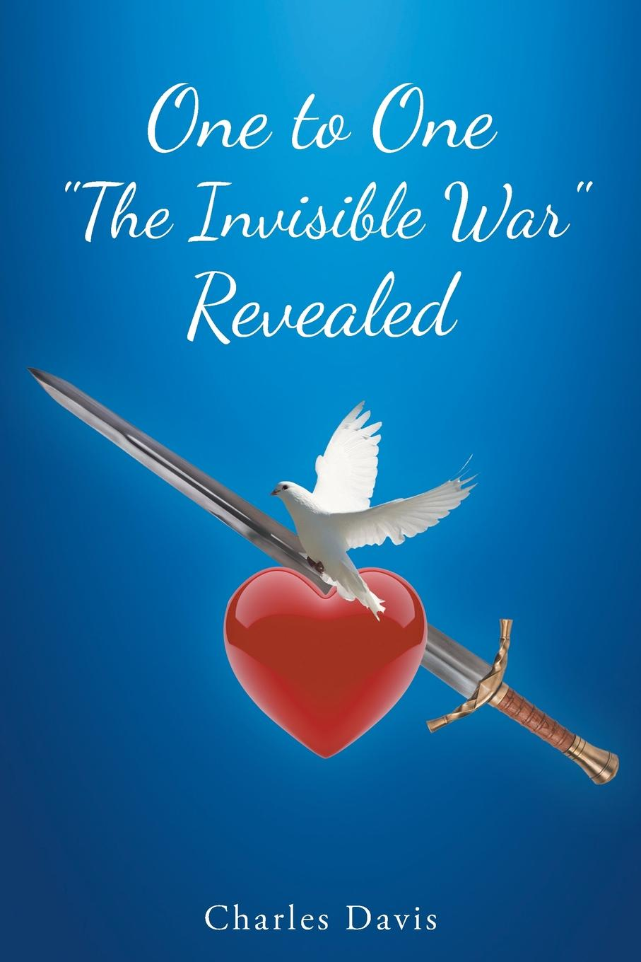 Charles Davis One to One The Invisible War Revealed ryan d all we shall know