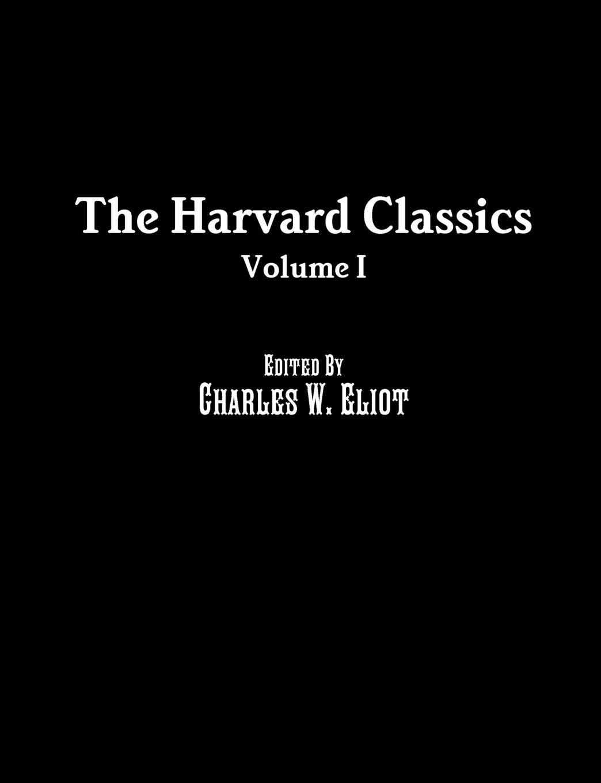 Benjamin Franklin, William Penn The Harvard Classics. Volume I the biography of benjamin franklin