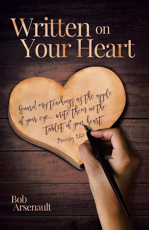 Bob Arsenault Written on Your Heart цена