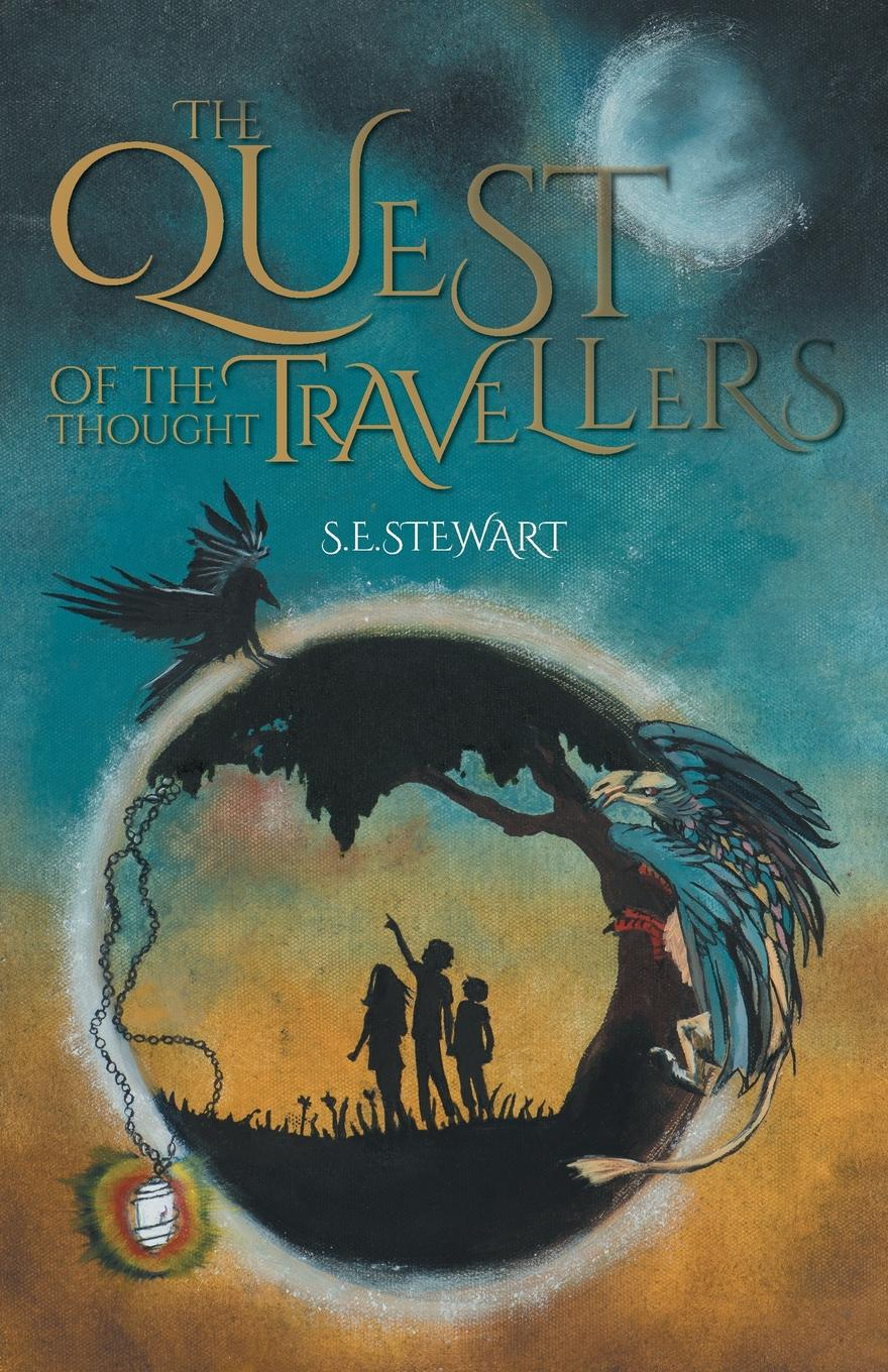 S.E. Stewart The Quest of the Thought Travellers the mystery of the fire dragon