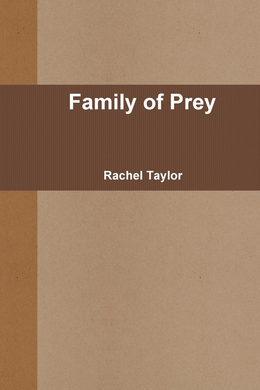 Rachel Taylor Family of Prey rachel vincent prey