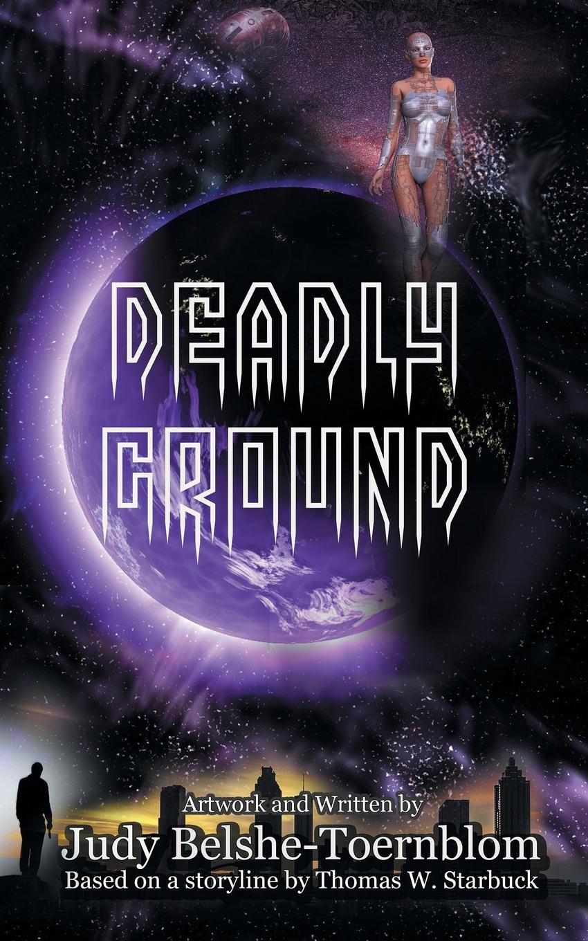Thomas W. Starbuck Deadly Ground m mcculloch williams next to the ground