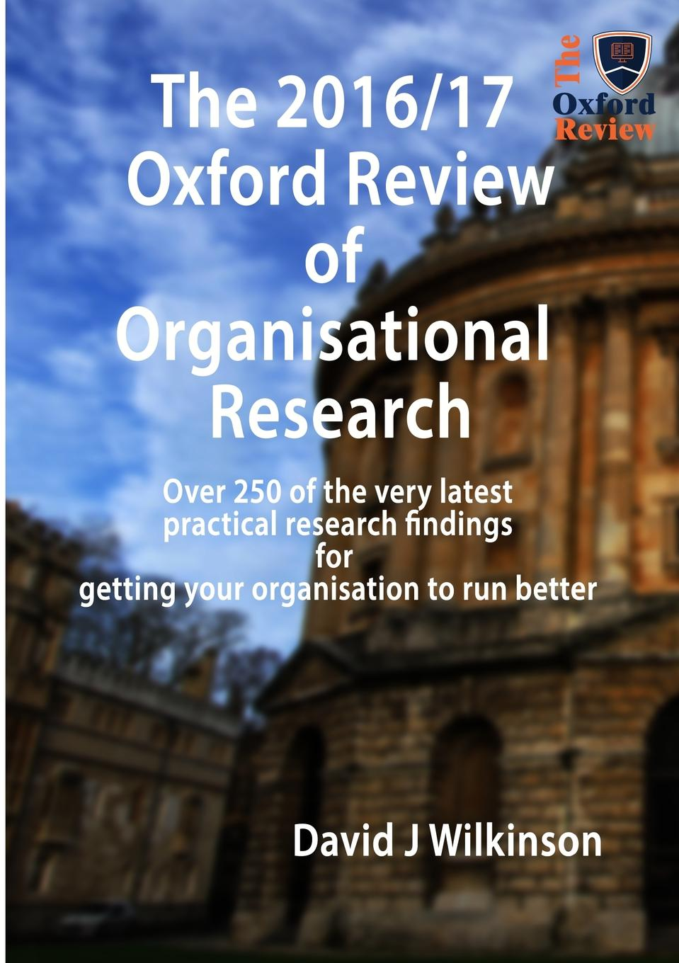 David J Wilkinson The Oxford Review Annual 2016/17