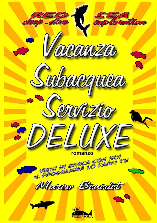 Marco Benedet Vacanza subacquea servizio Deluxe