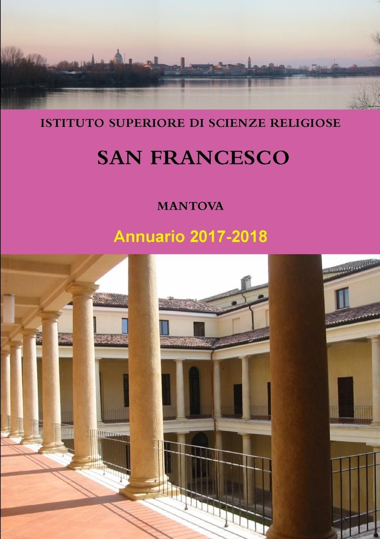 Istituto Sup San Francesco di Mantova Annuario 2017-2018
