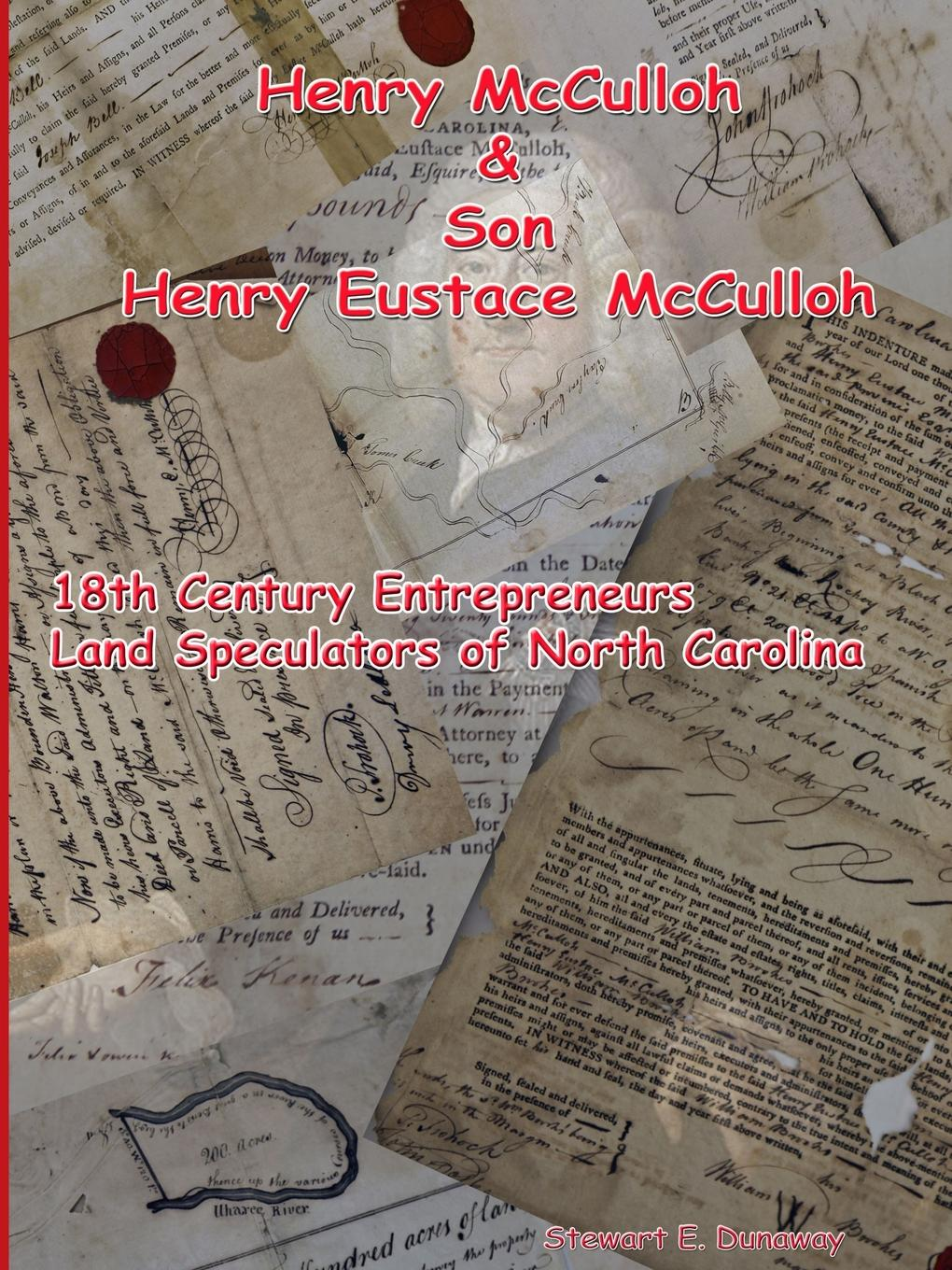 Henry McCulloh and Son Henry Eustace McCulloh