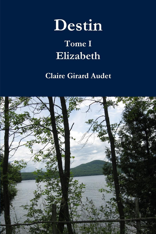 Claire Girard Audet Destin
