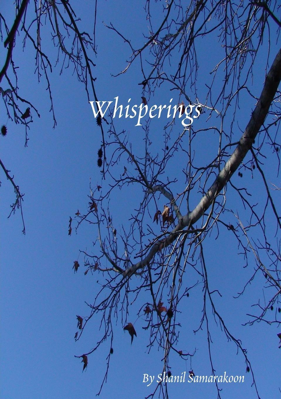 Shanil Samarakoon Whisperings paul l greene my poetry thoughts of life love and dreams
