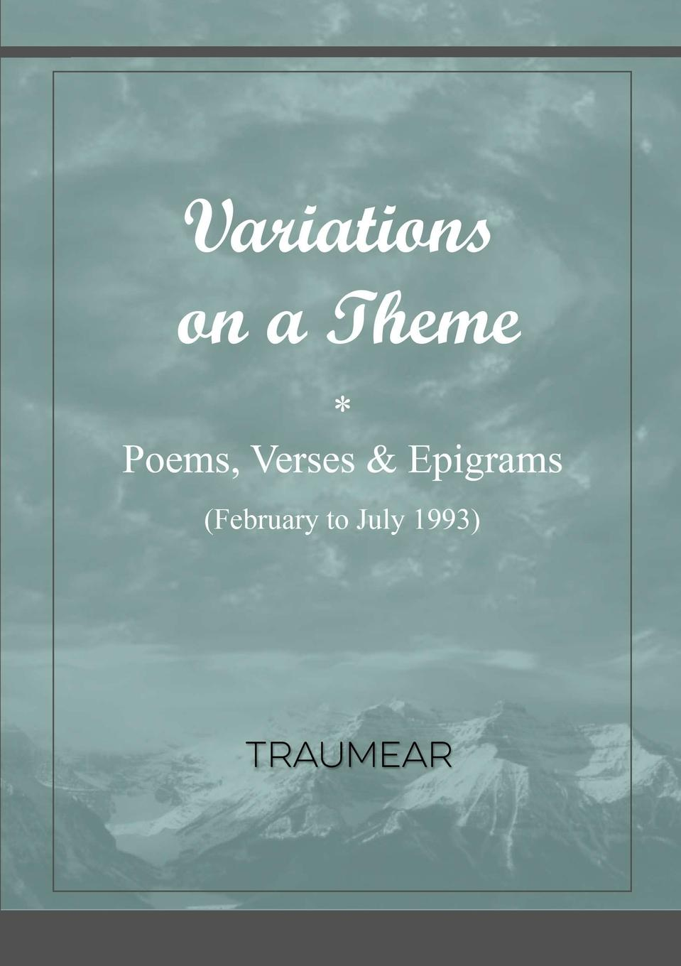 Traumear Variations on a Theme a cockney catullus