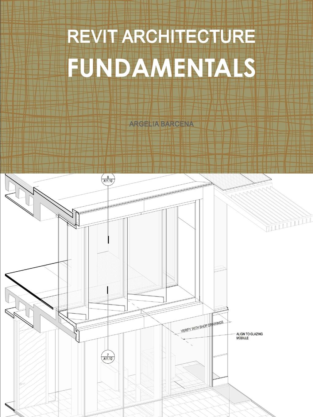 REVIT ARCHITECTURE . FUNDAMENTALS