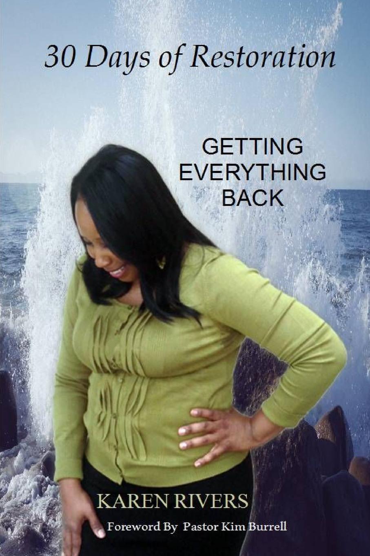 Karen Rivers 30 Days of Restoration change your mind change your life
