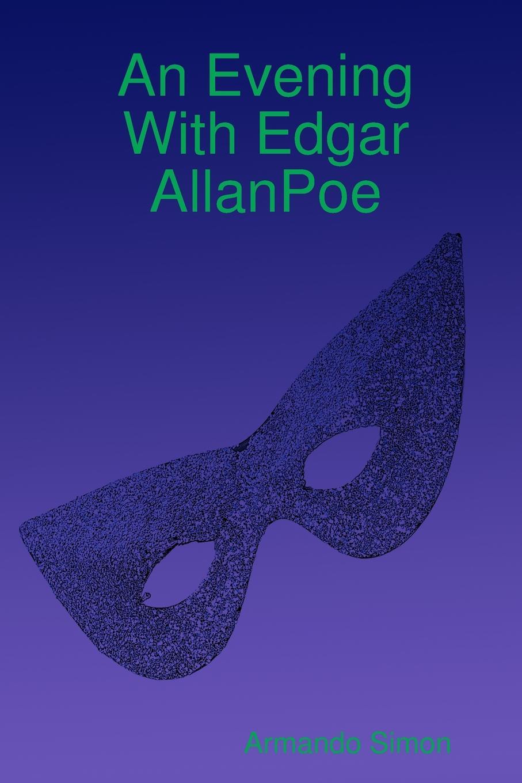 купить Armando Simon An Evening With Edgar AllanPoe по цене 1139 рублей