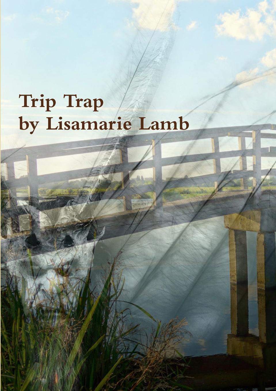 Lisamarie Lamb Trip Trap