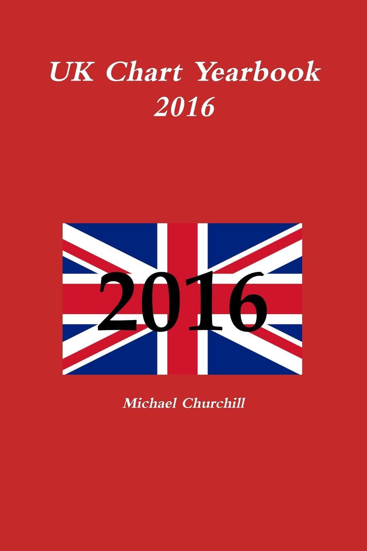 Michael Churchill UK Chart Yearbook 2016 сумка the pago good chart 11328302771 328302 2880