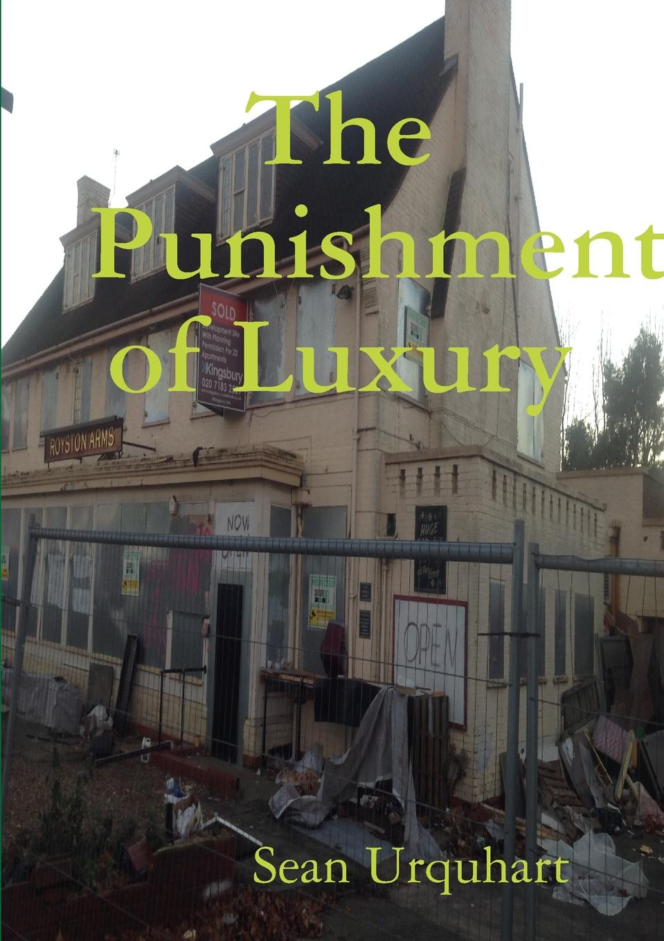 Sean Urquhart The Punishment of Luxury deborah morse denenholz a companion to the brontes