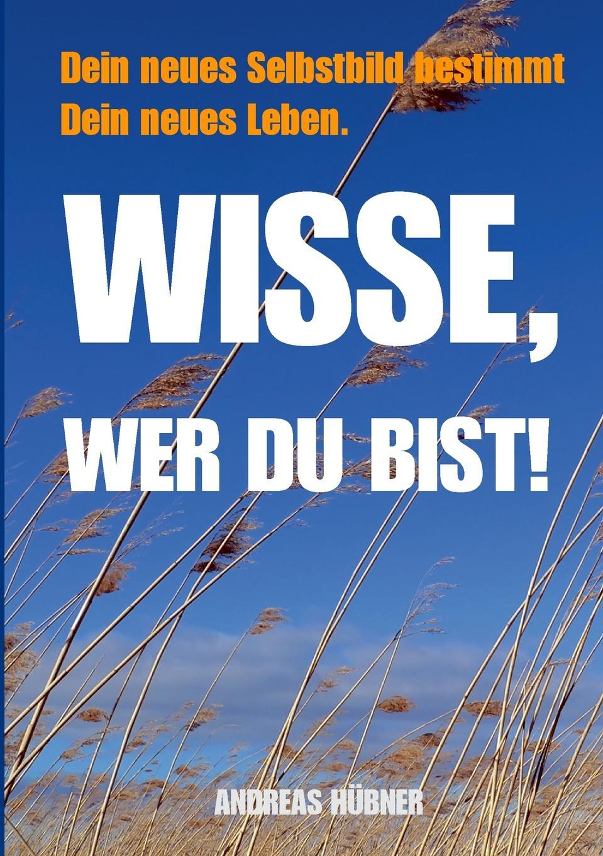 Andreas Hübner Wisse, wer Du bist. c graupner lass dein ohr auf weisheit gwv 1138 33
