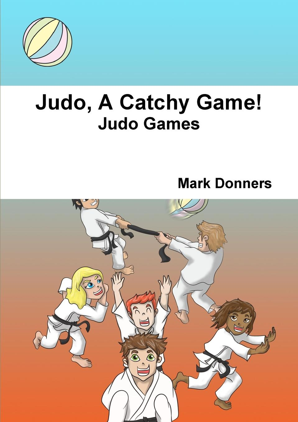 Mark Donners Judo, A Catchy Game. judo для растений