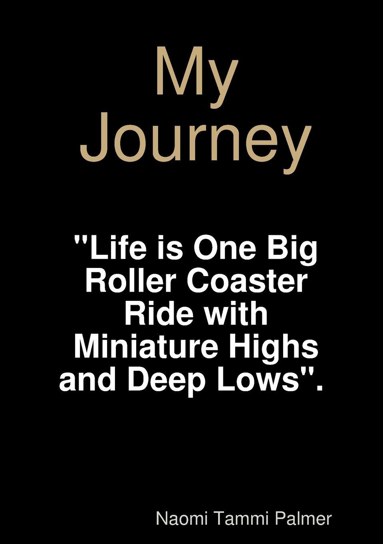 Naomi Tammi Palmer My Journey my american journey