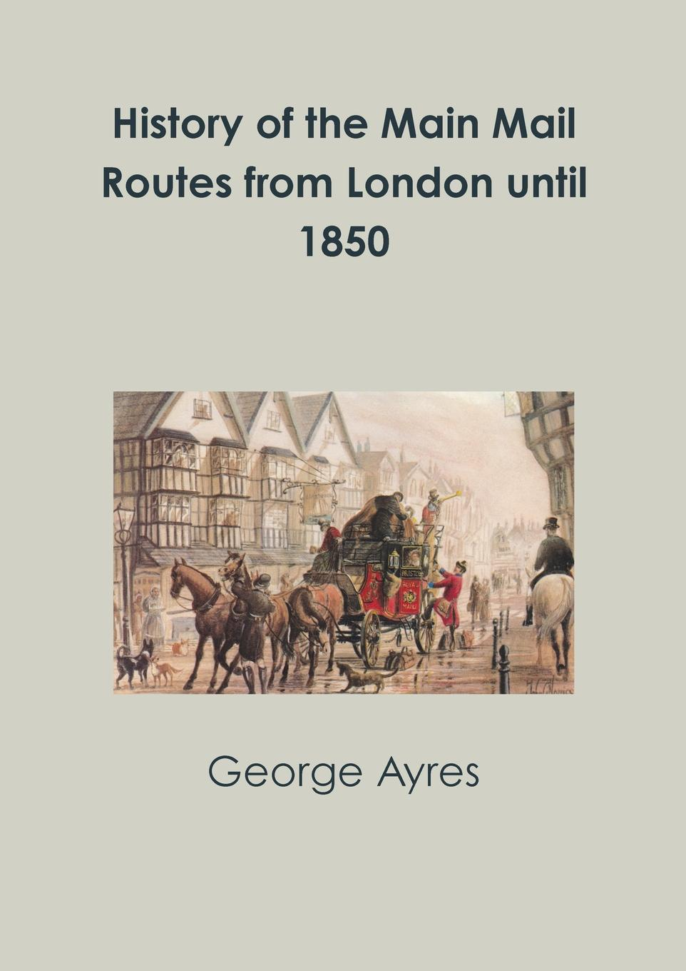 Фото - George Ayres History of the Main Mail Routes from London until 1850 gel pads under the distal part of the foot gess soft step gel pads foot insoles comfortable shoes gessmarket
