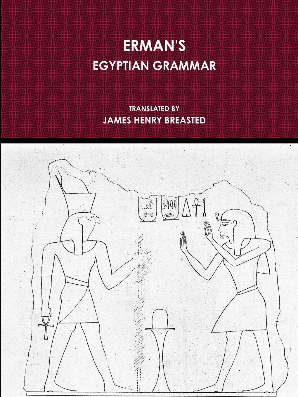 цены на ADOLF ERMAN ERMAN.S EGYPTIAN GRAMMAR  в интернет-магазинах