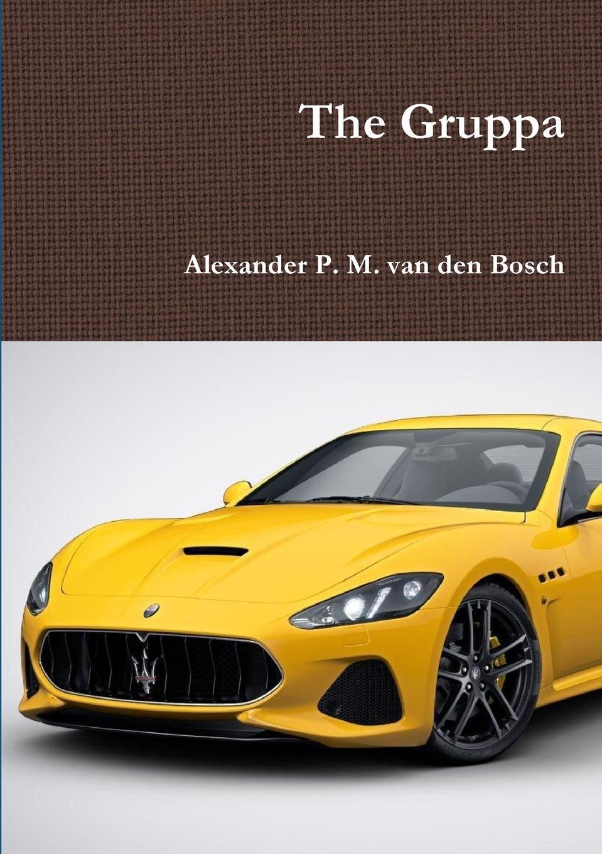 Alexander P. M. van den Bosch The Gruppa недорго, оригинальная цена