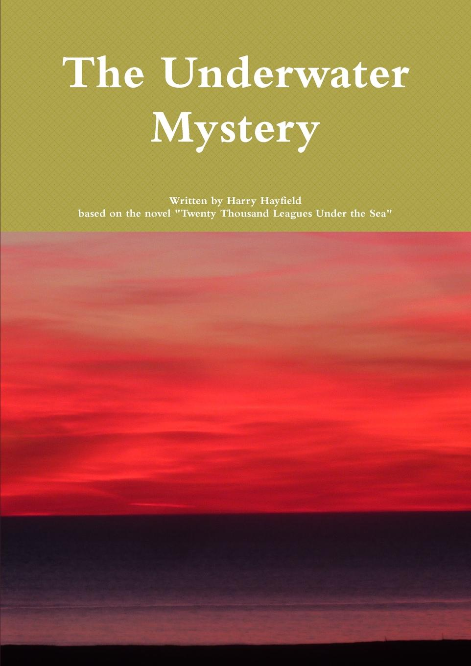 Harry Hayfield The Underwater Mystery the mystery of the third planet