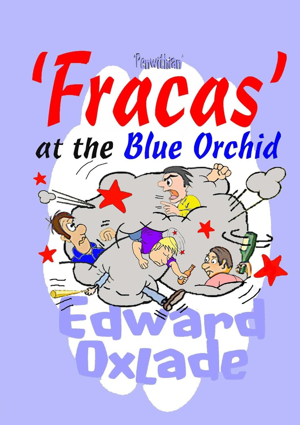 Edward Oxlade Fracas at the Blue Orchid merle a reinikka a history of the orchid