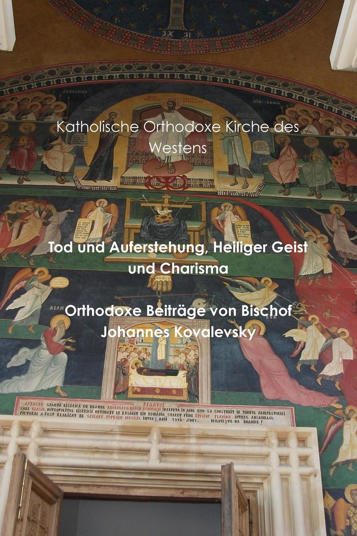 Arne Giewald Tod und Auferstehung, Heiliger Geist und Charisma thomas robert malthus drei schriften uber getreidezolle aus den jahren 1814 und 1815