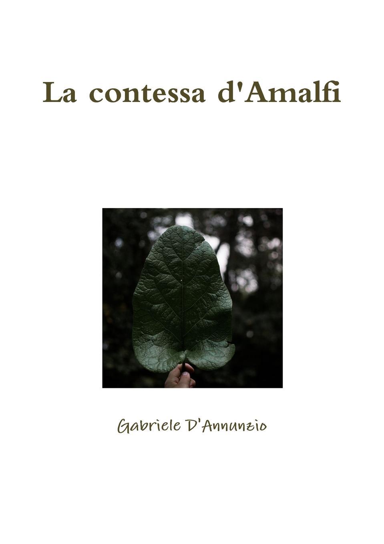 цена на Gabriele D'Annunzio La contessa d.Amalfi