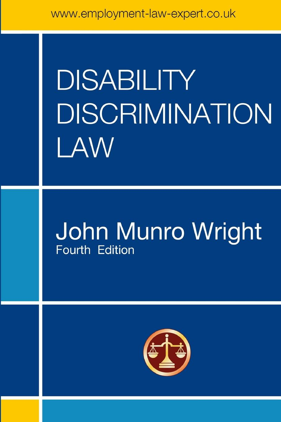 John M. Wright DISABILITY DISCRIMINATION LAW - FOURTH EDITION bdsm and the law