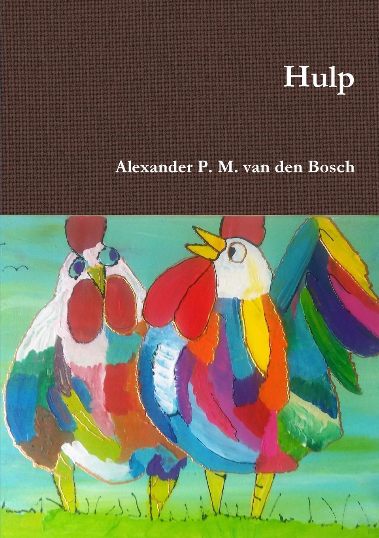 Alexander P. M. van den Bosch Hulp p bierens de haan hoofdlijnen eener psychologie met metafysischen grondslag