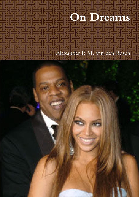 Alexander P. M. van den Bosch On Dreams bosch 649058 brown