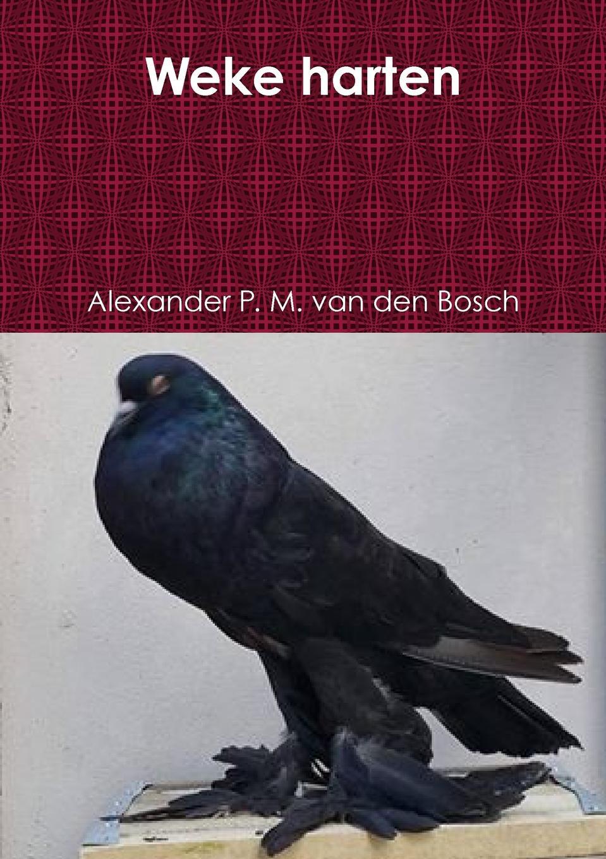 Alexander P. M. van den Bosch Weke harten benjamin mee we bought a zoo