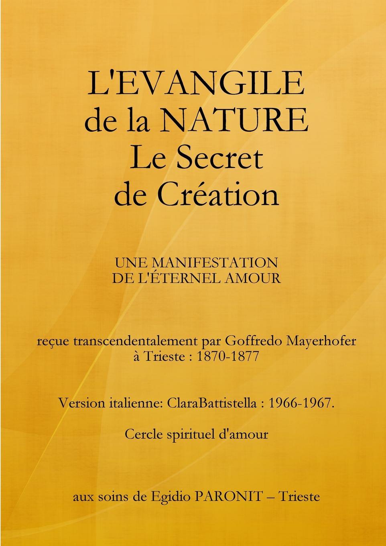 Cédric Werck L.Evangile de La Nature Le Secret de Creation rené descartes les meditations metaphysiqves de rene des cartes tovchant la premiere philosophie dans lesquelles l existence de dieu la distinction reelle entre l ame le corps de l homme sont demonstrees