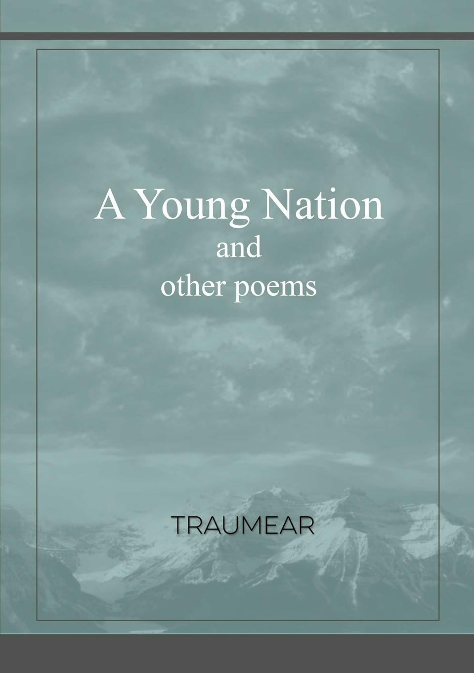 Traumear A Young Nation and Other Poems все цены