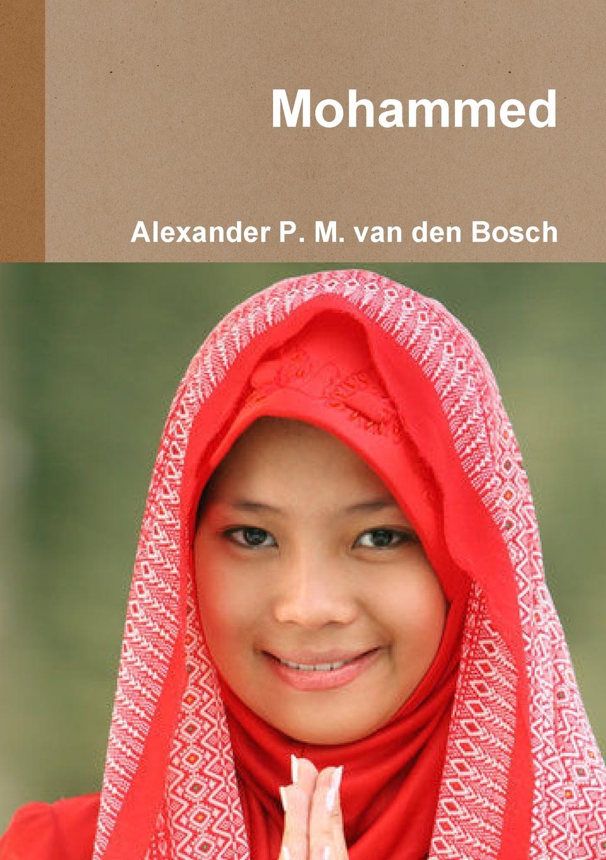 Alexander P. M. van den Bosch Mohammed p bierens de haan hoofdlijnen eener psychologie met metafysischen grondslag